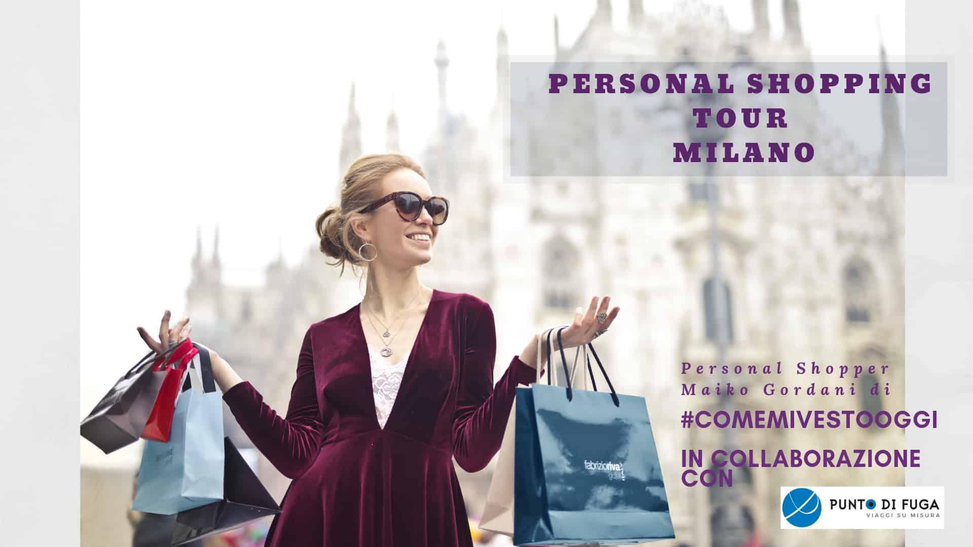 Personal Shopping Tour Milano